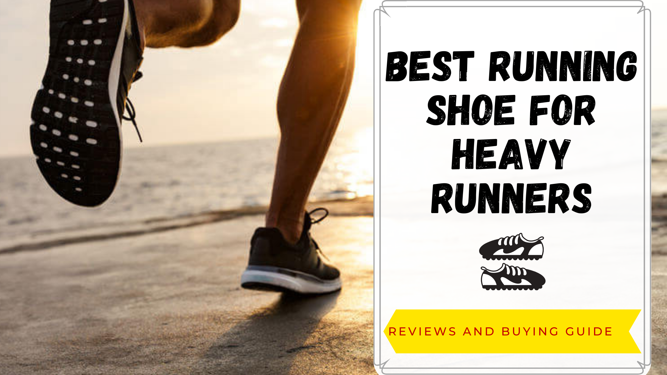 best shoes for heavy runners